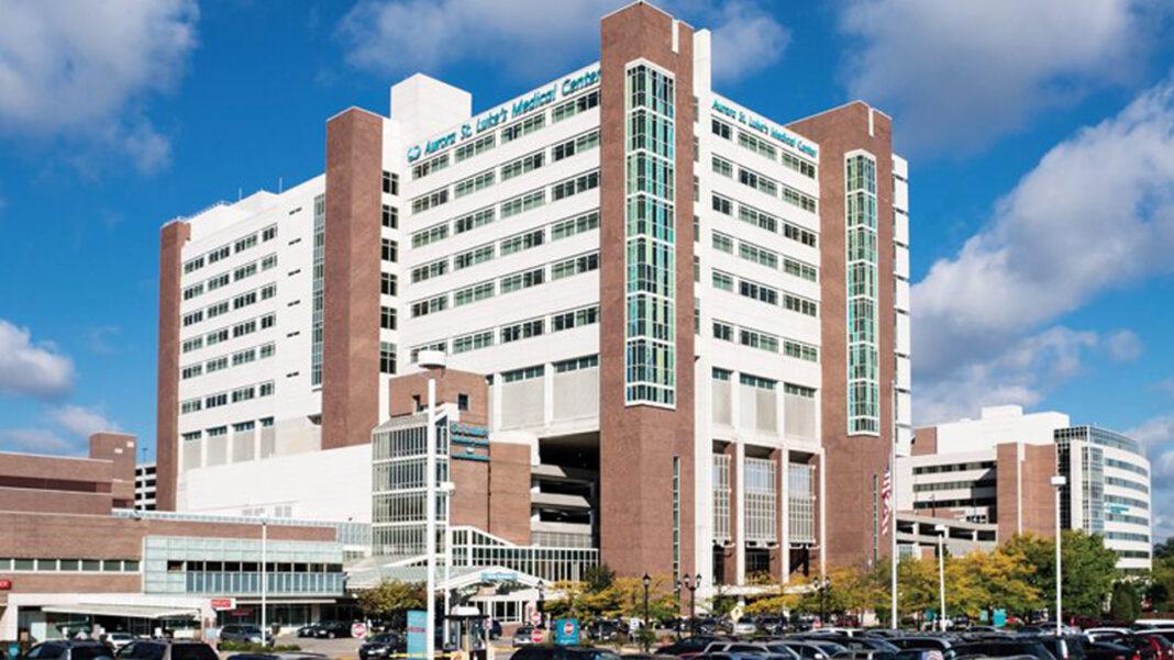 Aurora St. Luke's Medical Center in Milwaukee.